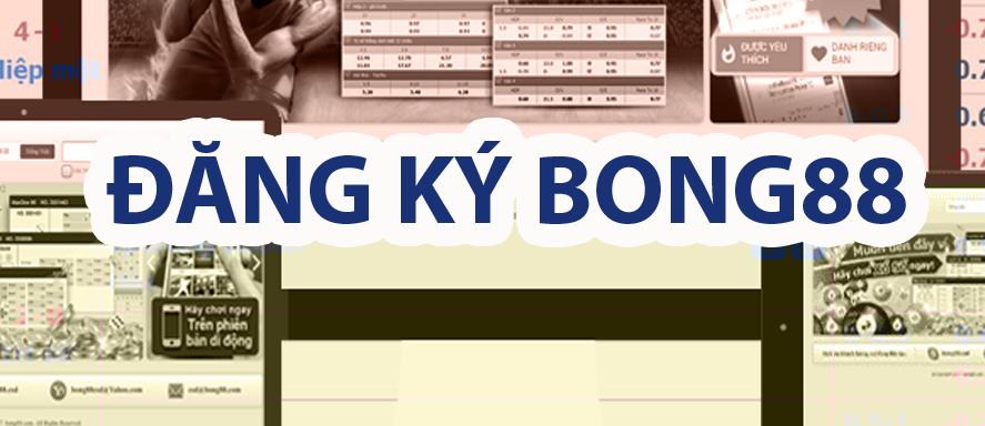 Dang Ky Bong88